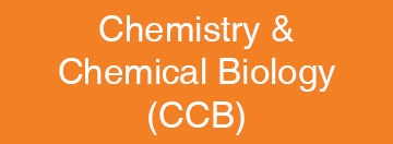 Chemistry and Chemical Biology (CCB)